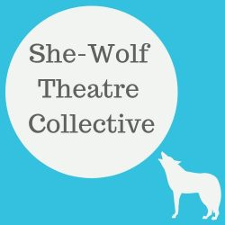 She Wolf Theatre Collective